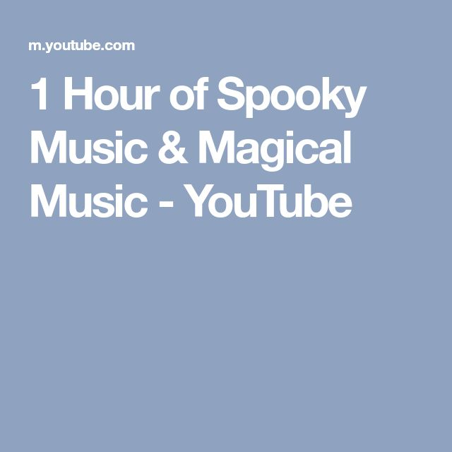 1 Hour of Spooky Music & Magical Music - YouTube