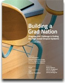 Building A Grad Nation - a collection of dropout prevention reports