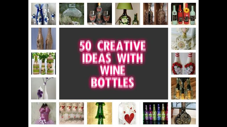 50 CREATIVE IDEAS WITH WINE BOTTLES. Home Decor Ideas & More