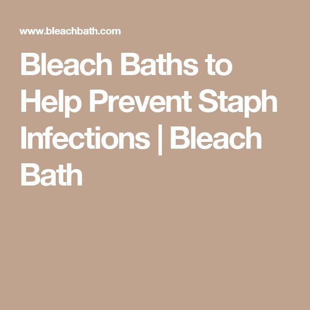 Bleach Baths to Help Prevent Staph Infections   Bleach Bath