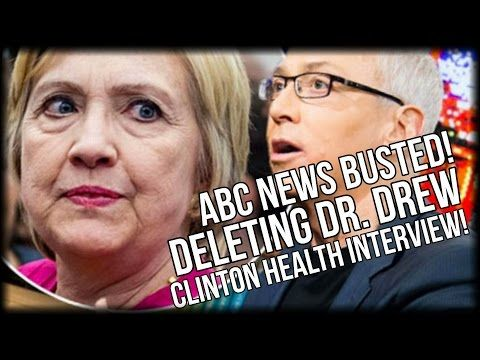 BUSTED AGAIN! ABC NEWS DELETES DR. DREW INTERVIEW ON HILLARY CLINTON HEALTH CONCERNS - YouTube