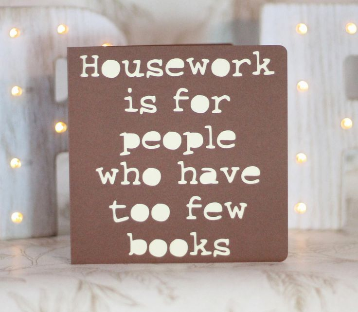 Housework is for people who have too few books by ParadisePapercraft on Etsy