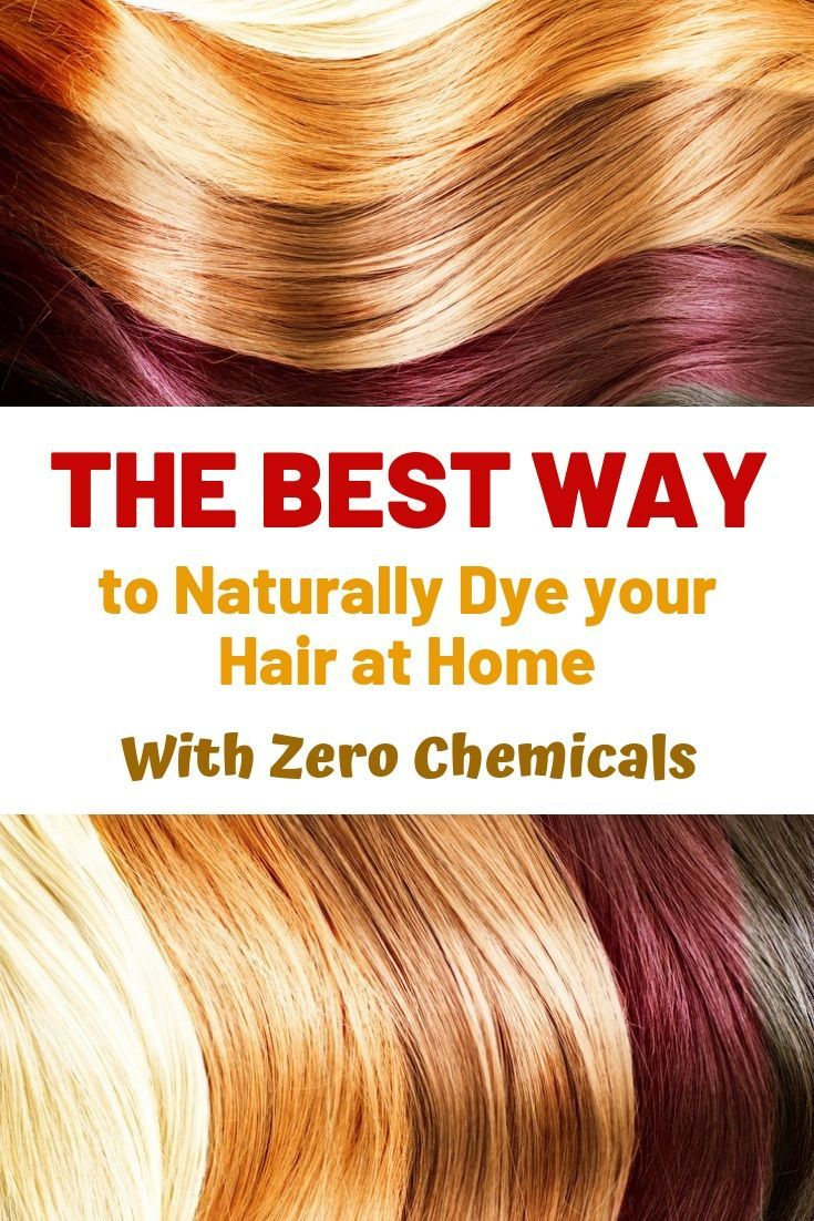 Learn How To Dye Your Hair At Home Naturally And Without Chemicals Lighten Your Hair Without Lighten Hair Naturally How To Dye Hair At Home Homemade Hair Dye