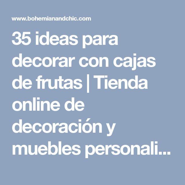 35 ideas para decorar con cajas de frutas | Tienda online de decoración y muebles personalizados