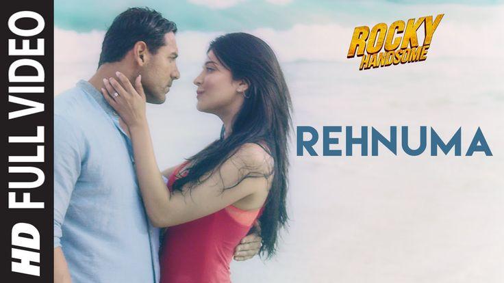 Rehnuma Full Video Song | ROCKY HANDSOME | John Abraham, Shruti Haasan |...