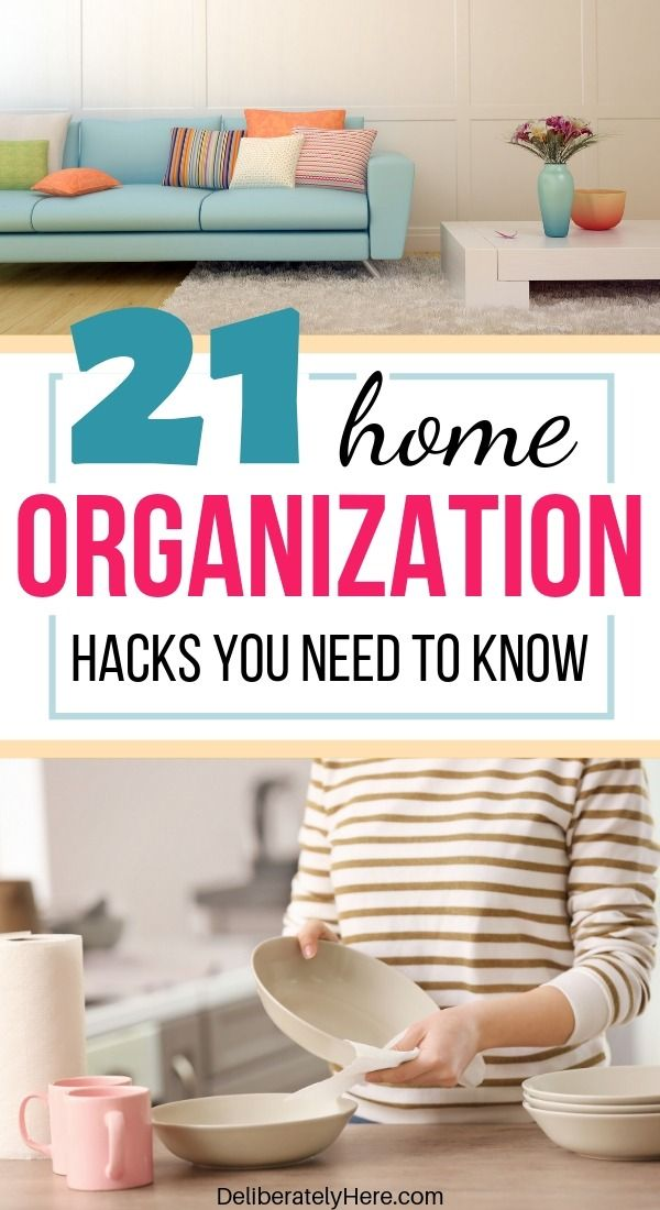 Tired Of The Mess Here S How To Be Crazy Organized With 21 Expert Tips Home Organization Hacks Easy Home Organization Home Organization