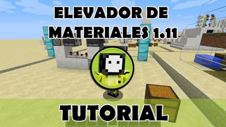 Tutorial Minecraft | Elevador de materiales sencillo versión 1.11 poco r...