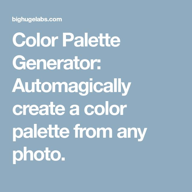Color Palette Generator Automagically Create A From Any Photo