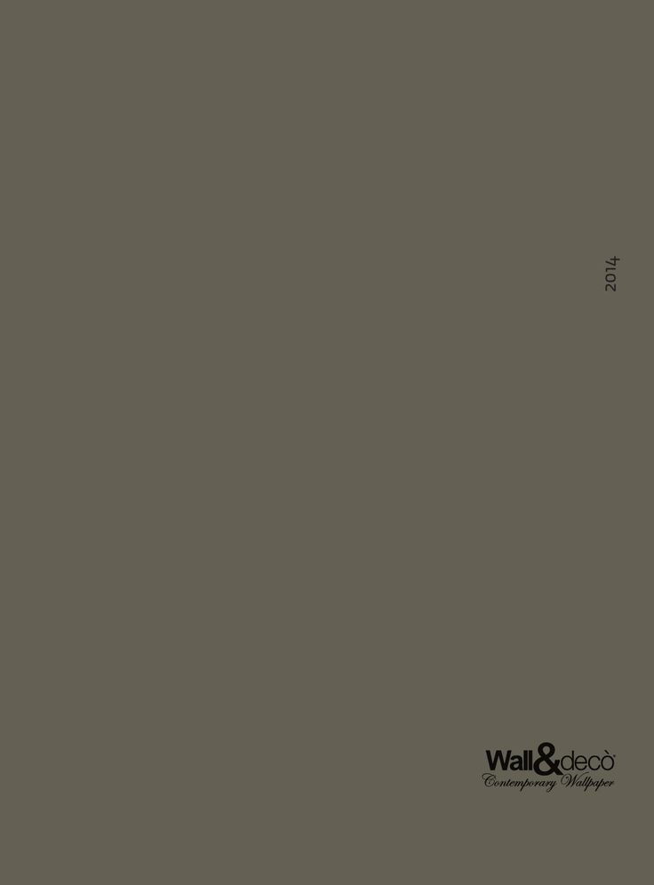 Wall&Deco - catalogo 2014 #Wall&Deco  #итальянскиеобои #обои #итальянскийдизайн