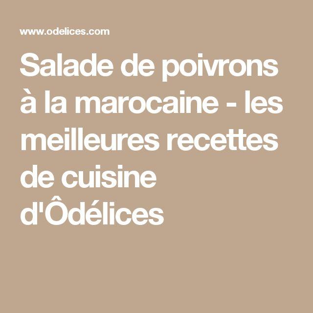 Salade de poivrons à la marocaine - les meilleures recettes de cuisine d'Ôdélices