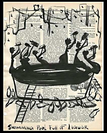 """How Much Liquor To Fill A Swimming Pool Ask Kendrick Lamar.""""First you get a swimming pool full of liquor, then you dive in it""""Ink on antique dictionary page#kendrickLamar#TDE#HIPHOP#DRE"""