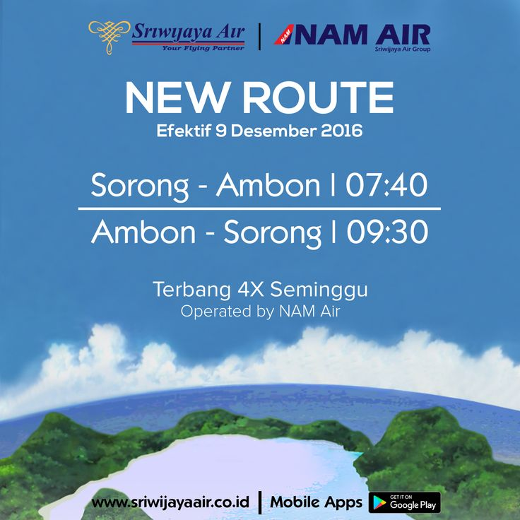 Rute Baru NAM Air Mulai 08 & 09 Dec 2016. Book Now On: www.sriwijayaair.co.id | Mobile Apps : http://bit.ly/sriwijayamobile