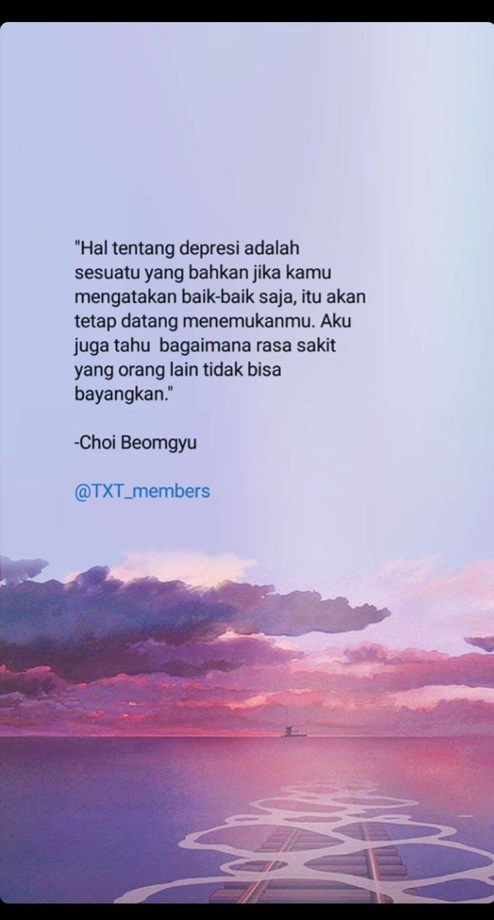 Choi Beomgyu Kata Kata Indah Kata Kata Motivasi Motivasi