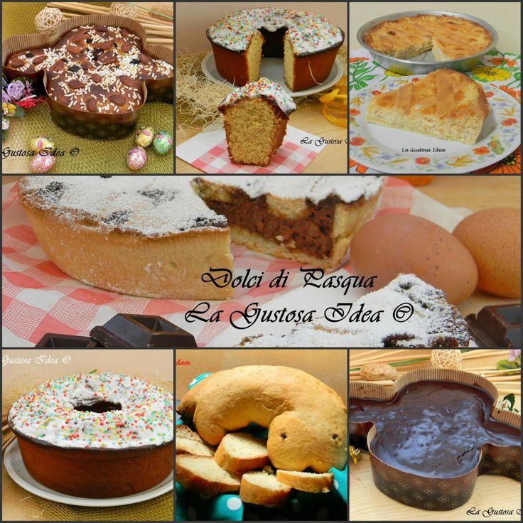 Dolci di Pasqua e la golosa raccolta per avere sempre a disposizione le ricette più buone per la tavola delle feste!