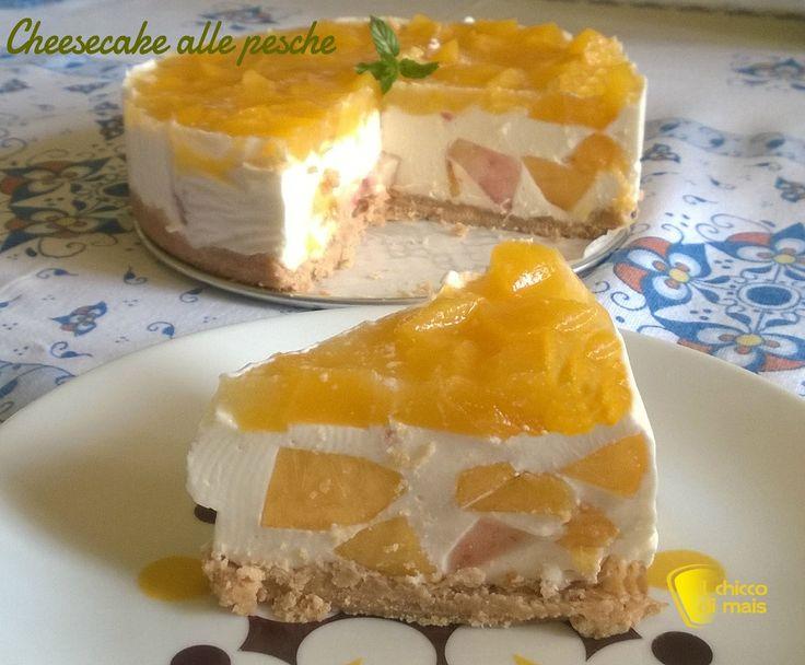 Cheesecake alle pesche ricetta estiva il chicco di mais
