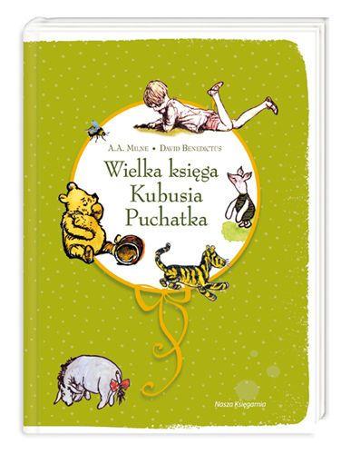 Wielka księga Kubusia Puchatka - Milne Alan Alexander za 45,99 zł | Książki empik.com