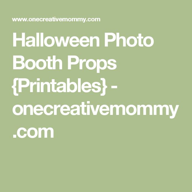 Halloween Photo Booth Props {Printables} - onecreativemommy.com