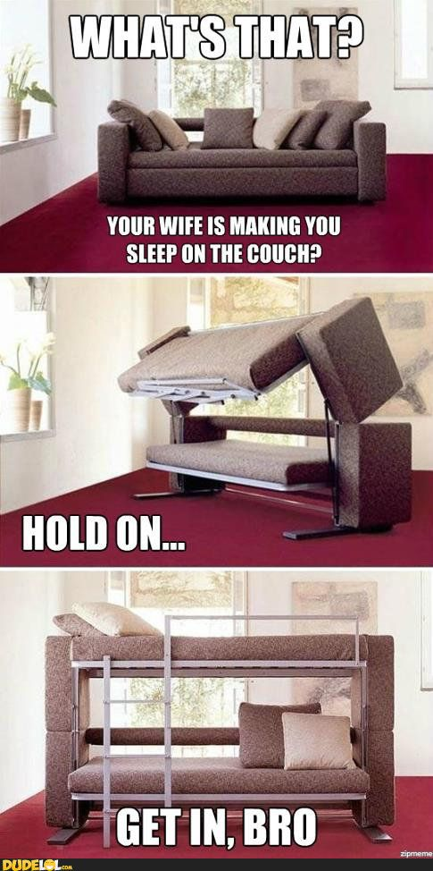 You're Wife Made You Sleep on the Couch  @juliemarvin you need this for Cody and Anthony hahahaha