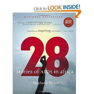 28: Stories of AIDS in Africa: Amazon.ca: Stephanie Nolen: Books