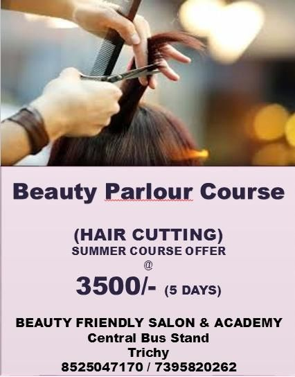 BEAUTY FRIENDLY SALON & ACADEMY CENTRAL BUS STAND,TRICHY 8525047170
