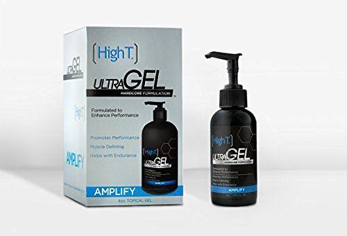 High T Ultra Gel - #1 Best Testosterone Booster - Hardcore Muscle Formulation