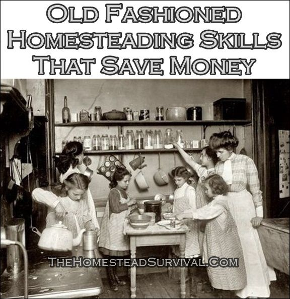 """Old Fashioned Homesteading Skills That Save Money Homesteading  - The Homestead Survival .Com     """"Please Share This Pin"""""""