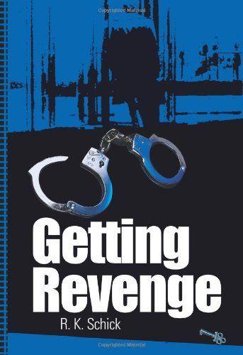 Getting Revenge, http://www.amazon.ca/dp/0595346847/ref=cm_sw_r_pi_awdl_BGwEtb0PECA4B