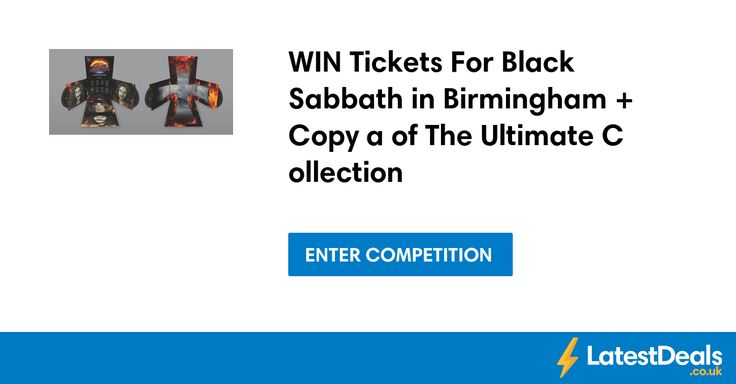 WIN Tickets For Black Sabbath in Birmingham + Copy a of The Ultimate Collection at Expressandstar