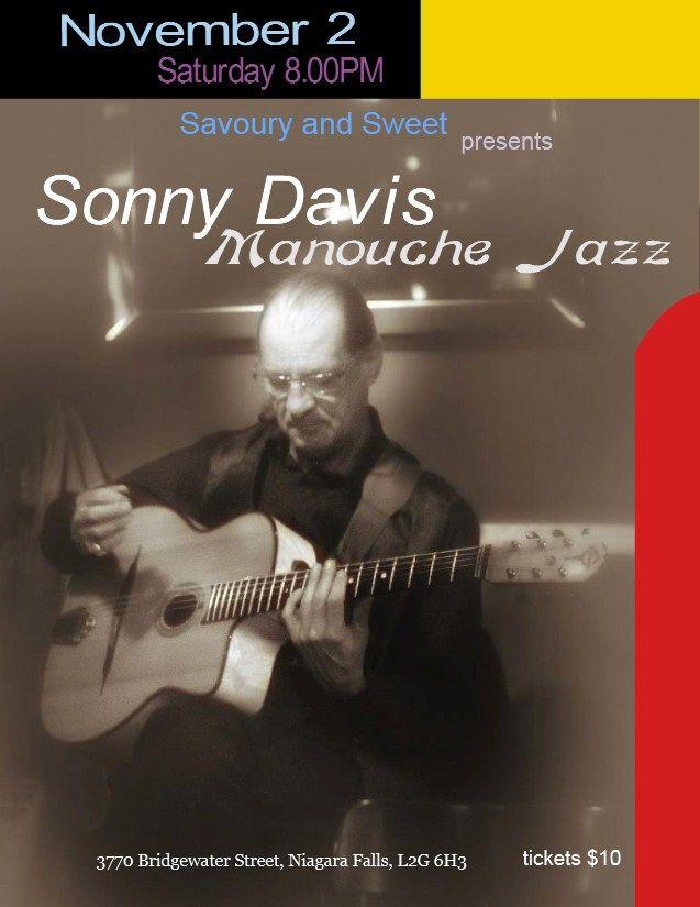 November the 2nd 2013 an evening of manouche jazz with Sonny Davis at Savoury and Sweet Restaurant 3770 Bridgewater Street Niagara Falls