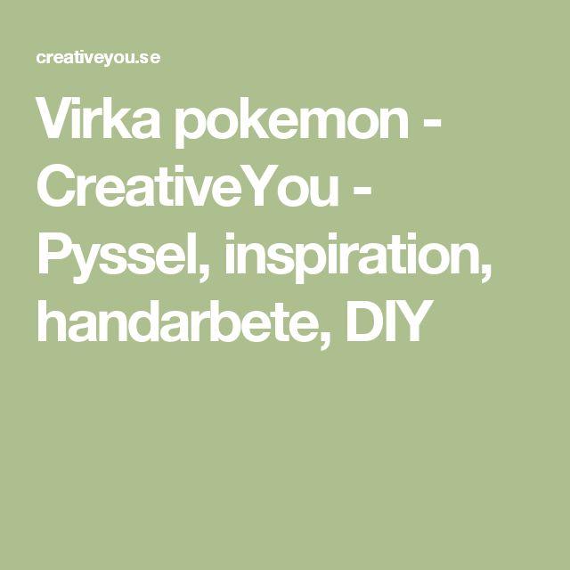 Virka pokemon - CreativeYou - Pyssel, inspiration, handarbete, DIY