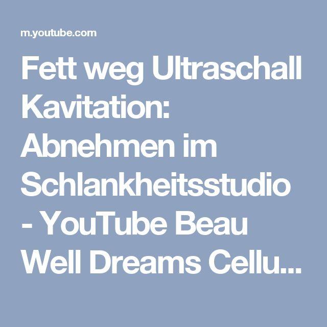 Fett weg Ultraschall Kavitation: Abnehmen im Schlankheitsstudio - YouTube Beau Well Dreams Cellulite Studio #vacustyler #Cellulite #krampfadern #besenreiser #durchblutung #schnelleheilung #Sport #Verletzungen #beauwelldreams #vacu #Regeneration #Rehabilitation #durchblutungsstörungen #durchblutung #Lymphdraingage #vakuum #Schröpfen #Gesundheit