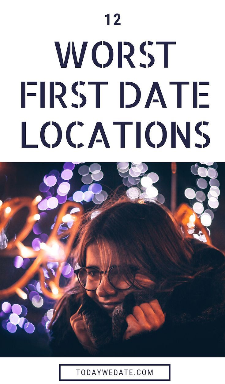 Worst first date ideas