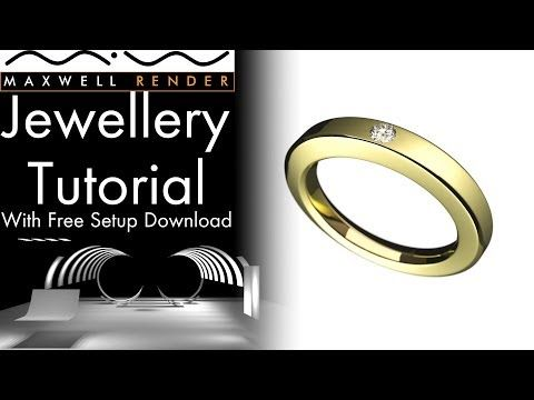 ▶ Maxwell Render Jewellery Tutorial With Free Setup Download - YouTube