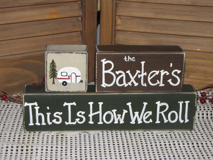 Camper Trailer RV wood blocks personalized camper decor fun camping signs Trailer shelf sitter wood stacking blocks camper humor camper gift by StudioLaRou on Etsy https://www.etsy.com/listing/451593862/camper-trailer-rv-wood-blocks