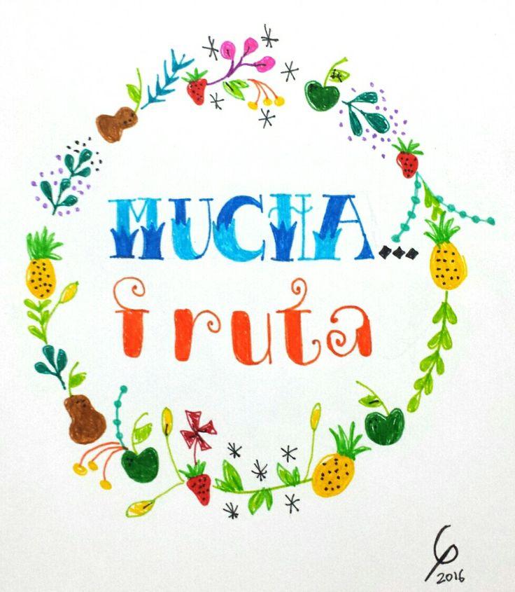Mucha fruta #lettering