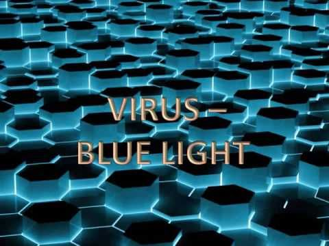 Virus - Blue Light