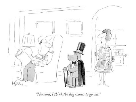 """""""Howard, I think the dog wants to go out."""" - New Yorker Cartoon Poster Print  by Arnie Levin at the Condé Nast Collection"""