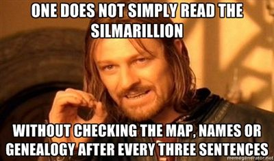 So. True. You have to be a grade-A Tolkien linguist to pronounce even a quarter of the names in that book correctly!