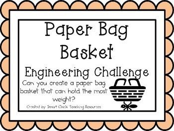 Paper Bag Basket: Engineering Challenge Project ~ STEM Activity! $  Can you crea...