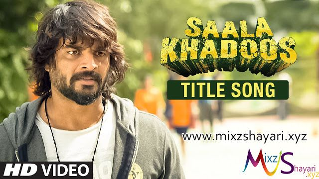 SAALA KHADOOS Title Song - R. Madhavan, Ritika Singh - Full HD Video Song - MixzShayari