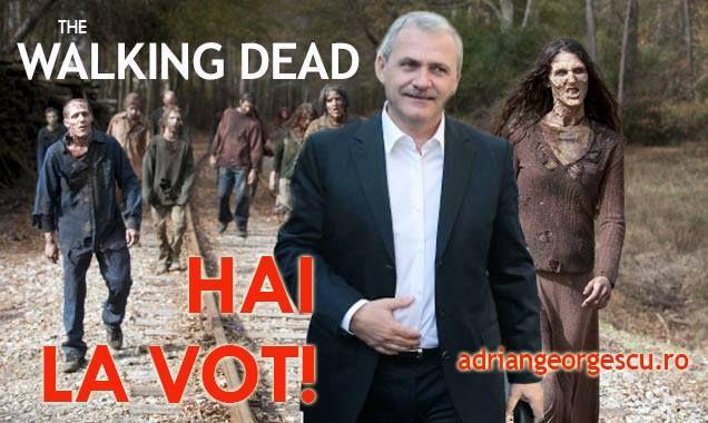 Walking Dead. Hai la vot in frunte cu Ponta si Dragnea! ... In Teleorman a inceput votarea!!!