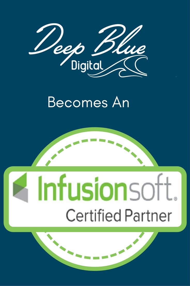 Deep Blue Digital Marketing is now a certified Infusionsoft partner.