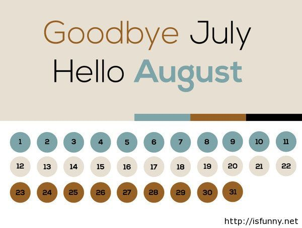 Goodbye july hello august calendar 2014 isfunny.net
