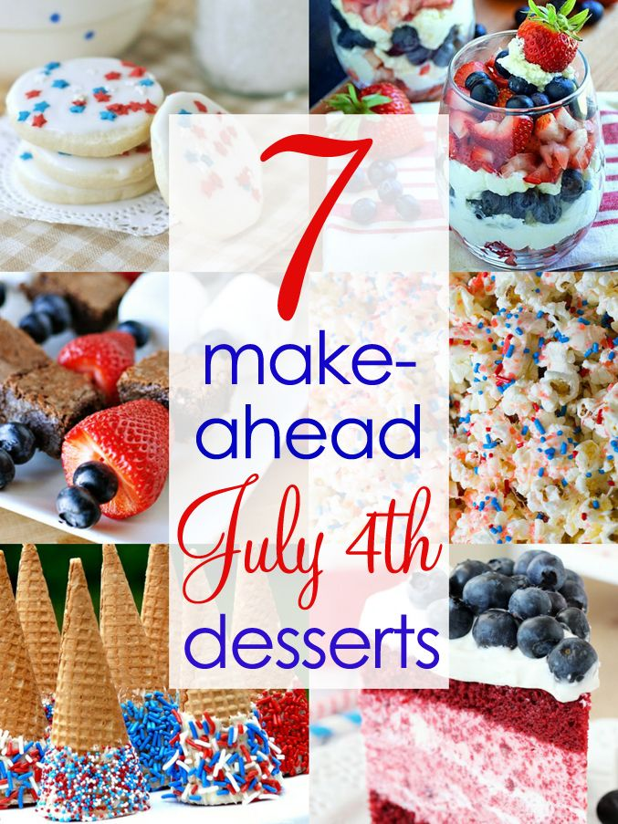 7 make-ahead Red, White & Blue July 4th desserts!