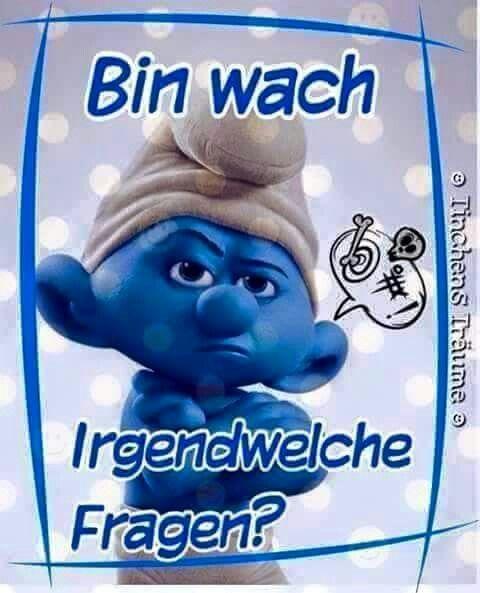 Bin wach