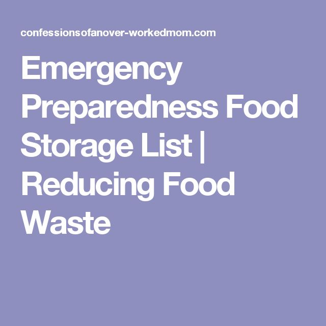 Emergency Preparedness Food Storage List | Reducing Food Waste