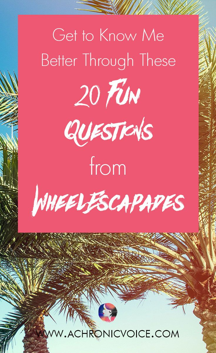 "Gemma of WheelEscapades does interviews on her blog with ""Twenty Questions"". The questions seem random, but reveal quite a bit about life with disability! Click to read or pin to save for later. 