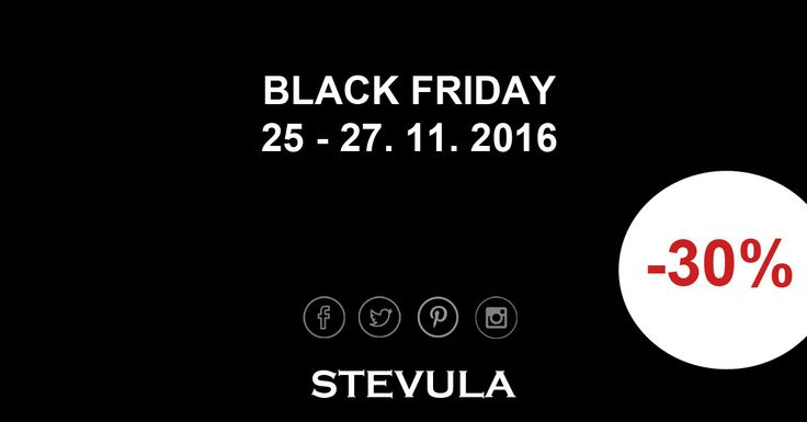Black Friday sale on STEVULA.sk