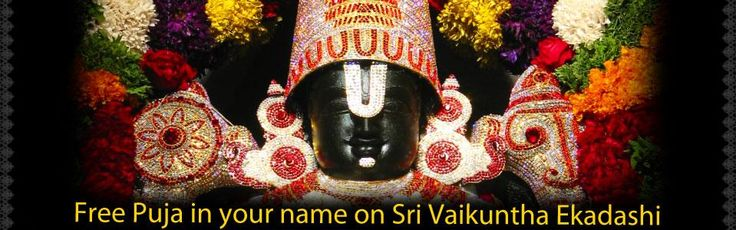 Free Puja in your name on Vaikuntha Ekadashi. Click to give your names.