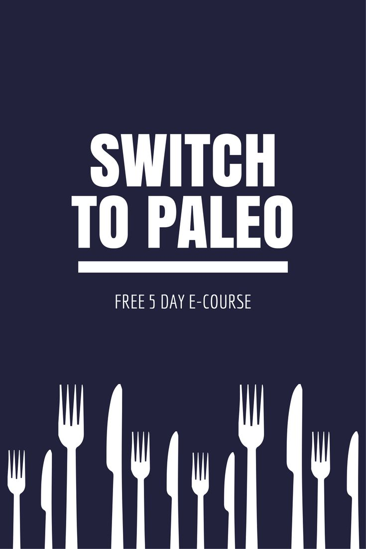 Switch to Paleo, find out your eating habits & start living paleo and enjoying the health benefits now